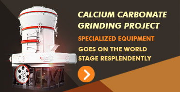 Calcium carbonate grinding project,Specialized equipment go on the world stage resplendently