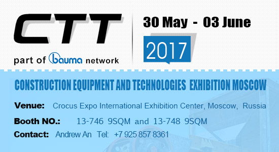 CTT 2017(The Construction Equipment and Technologies exhibition in Moscow, Russia)