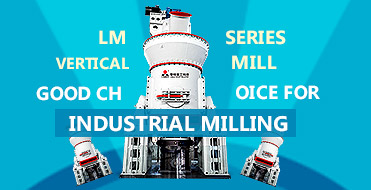 LM Series Vertical Mill, Good choice for industrial milling