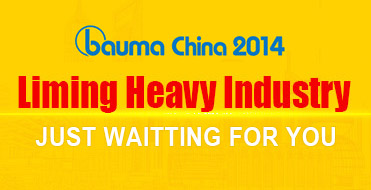 bauma China 2014 - Liming Heavy Industry is waiting for you!