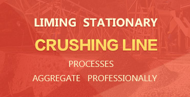 LIMING stationary crushing line, Processes aggregate professionally